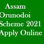"""Arunodoi Scheme Assam 2021 Apply Online""""Application Form"""