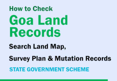 "Goa Land Records""Survey Plan & Mutation Records By Name & Plot Number"