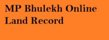 "MP Bhulekh""BhuNaksha""Land Record""mp.bhulekh.gov.in free"