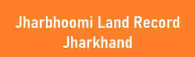 "Jharbhoomi Land record Jharkhand""Bhumi Jankari Jharkhand Govt"