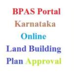 LBPAS Online Portal Karnataka:BPAS Online Land and Building Plan