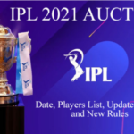 IPL 2021 Auction Date Time Table:ipl 2021 new schedule