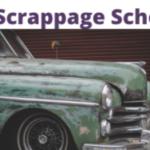 "Scrappage Scheme 2021""Budget 2021 Vehicle Scrappage Policy"
